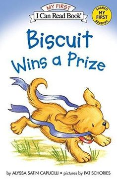 Biscuit Wins a Prize My First I Can Read Reprint