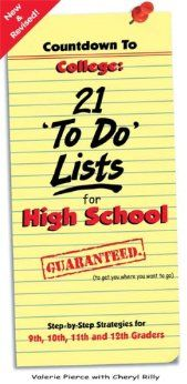 Countdown to College: 21 To Do Lists for High School: Step-By-Step Strategies for and Graders Edition/Valerie Pierce, Cheryl Rilly College List, College Planning, College Fun, Career Planning, High School Counseling, School Counselor, Counseling Office, School Countdown, College Search