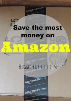 "Amazon saving ""secrets"" to saving the most money — Frugal Debt Free Life - Limitless Life on a Limited Budget"