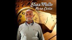 Musica Hora Certa/ Cantor Elias Mello