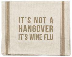 Item # 25478 | Dish Towel - Wine Flu | Primitives by Kathy