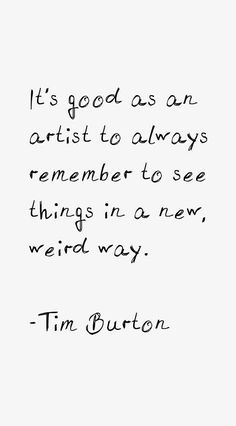 39 most famous Tim Burton quotes and sayings. These are the first 10 quotes we have for him. Words Quotes, Me Quotes, Motivational Quotes, Inspirational Quotes, Sayings, Quotes On Art, Wisdom Quotes, Music Quotes, The Words