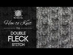 The Double Fleck Stitch :: Knitting Stitch #209 | NEW STITCH A DAY