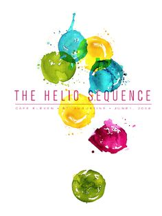 What I like about this poster is the watercolor drops in the background, they appear to be randomly placed in a messy way, but the typeface makes it balanced; the color in the Sans Serif font are also very appealing.     Helio Sequence Poster, source:http://speckyboy.com/2010/08/10/30-creative-and-inspiring-poster-designs/#