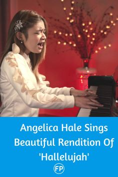 "Angelica Hale singing ""Hallelujah"" song is the best thing we can listen to today."