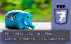 #PHP7 All Set to Launch its First Release Candidate (RC) in Mid-June 2015 #php #opensource #developer #programmer #web