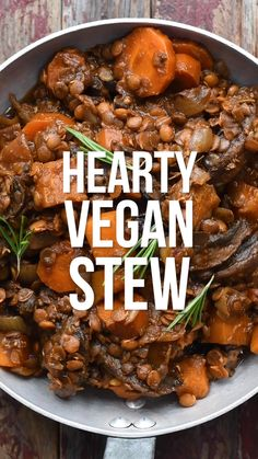 This hearty Vegan Stew recipe is packed with flavour, easy to make and slimming friendly too. The ultimate comfort food for cold winter days! and easy food recipes videos Hearty Vegan Stew Tasty Vegetarian Recipes, Vegan Dinner Recipes, Vegan Recipes Easy, Soup Recipes, Whole Food Recipes, Cooking Recipes, Beef Recipes, Irish Recipes, Chicken Recipes