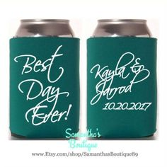 Custom Wedding Koozie - Best Day Ever! With Name and Date by SamanthasBoutique89 on Etsy