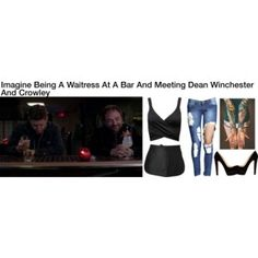 Imagine Being A Waitress At A Bar And Meeting Dean Winchester And Crowley
