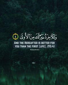 Quran [93:4]