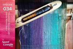 Episode The Path to Production Weaving with Denise Renee Grace Weaving, About Me Blog, Projects, Log Projects, Blue Prints, Knitting, Crocheting, Stitches