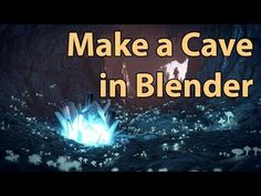 How to Make a Cave with Blender - Tutorial - YouTube