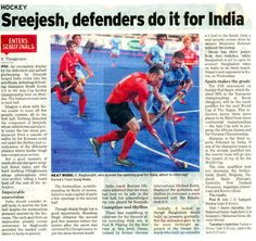 Papers pay rich paeans on Goalie Sreejesh #IndianHockey Goalkeeper, Hockey, Events, Indian, Baseball Cards, Sports, Goaltender, Hs Sports, Sport