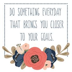 Motivation Monday | Making Goals