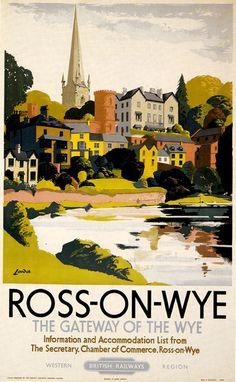 Ross-On-Wye - River Scene of Town British Railways - Vintage Travel Poster Posters Uk, Train Posters, Railway Posters, Illustrations And Posters, Poster Prints, Art Print, Travel Ads, Travel Images, Paris Travel
