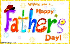Happy Fathers Day Greetings- Father's day greetings always play a very important role during father's day.