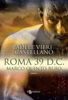 Roma 39 d.C. - Marco Quinto Rufo (Leggereditore Narrativa) di Adele Vieri Castellano, http://www.amazon.it/dp/B00EC8ZAA6/ref=cm_sw_r_pi_dp_GsXKvb1QCECN7