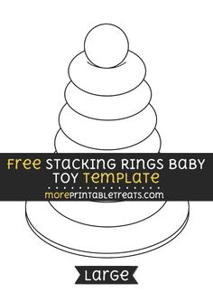 Free Stacking Rings Baby Toy Template - Large Baby Shower Printables, Project Yourself, Stacking Rings, Baby Toys, Doodles, Templates, Diy, Free, Models