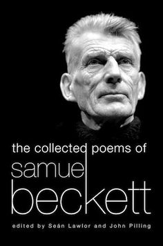 Body Unlimited: The Incredible Poetry of Samuel Beckett