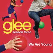 We Are Young (Glee Cast Version) – Glee Cast iTunes Price: $1.29