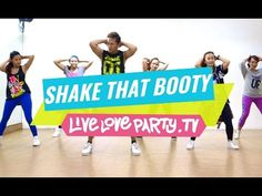 (Oh Mama) Shake That Booty | Zumba® | Dance Fitness | Live Love Party - YouTube