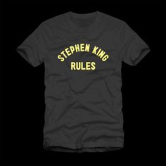 Stephen King Rules Shirt
