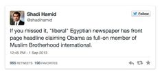 Obama is a Muslim. The only real proof that may show his Muslim background is purely circumstantial, but it seems to add up with the news from Egypt dated January 16, 2015: Disturbing Allegation About Obama Made by Egyptian Liberal … Continue reading →