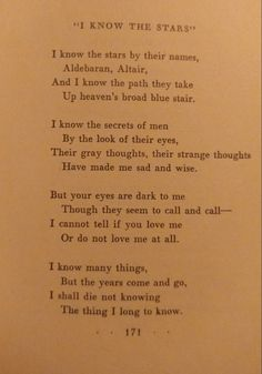 """""""I know the stars"""" Sara Teasdale This is one of my favorite poems cause I live with this question and I probably always will"""