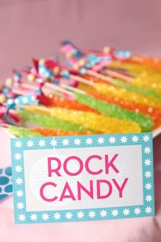 If your having a disco or music theme, ROCK candy will fit the theme perfectly!