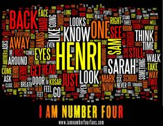 Based on the text of I AM NUMBER FOUR. We miss Henri, too!
