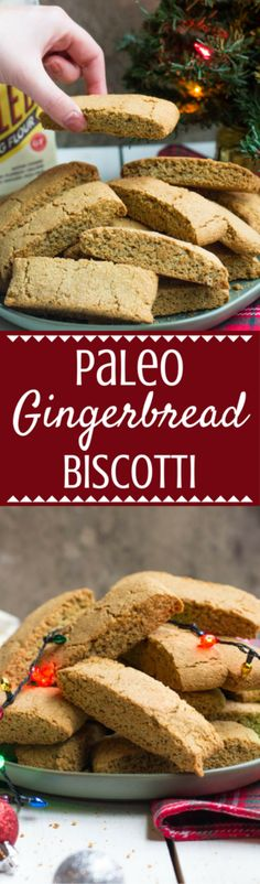 Paleo Gingerbread Biscotti