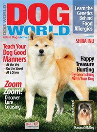 Dog World April 2012  Outdoor Encounters http://www.dogchannel.com/dog-magazines/dogworld/dog-world-april-2012.aspx