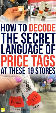 How to Decode the Secret Language of Price Tags at These 19 Stores - The Krazy Coupon Lady Couponing 101, Extreme Couponing, Saving Ideas, Money Saving Tips, Secret Language, Frugal Living Tips, Frugal Tips, Decoding, Budgeting Money