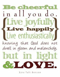 My all time favorite quote. Created this to display in our living room.  Love these words.