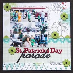 Creative Memories Project Center - Traditional: St. Patrick's Day Parade - Traditional Tuesday February 12, 2013