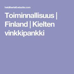 Toiminnallisuus | Finland | Kielten vinkkipankki