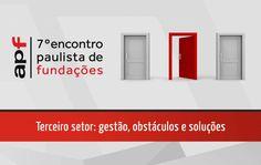 Associação Paulista de Fundações (APF) promove encontro em busca melhorias e soluções para o Terceiro Setor