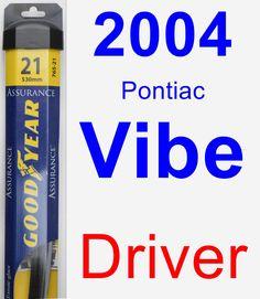 Driver Wiper Blade for 2004 Pontiac Vibe - Assurance