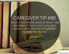 Knowledge is power and if you arm yourself with what you need to know, you'll be a better caregiver for it. Read more inspirational posts.