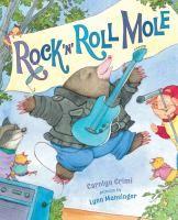 Rock n roll Mole by Carolyn Crimi.