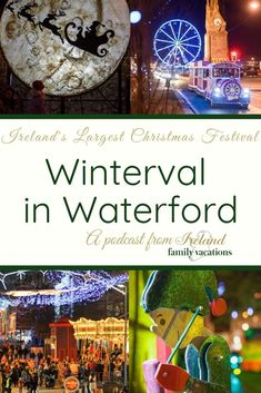 It's beginning to look a lot like Christmas in Ireland! Learn all about Ireland's largest Christmas festival from Tommie Ryan, director of Winterval in Waterford. County Cork Ireland, Dublin Ireland, Ireland Vacation, Ireland Travel, Christmas In Ireland, Waterford Ireland, Ireland Landscape, Christmas Activities, Northern Ireland