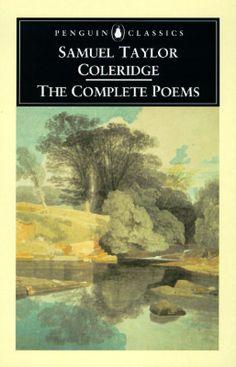 Samuel Taylor Coleridge Poems | The Complete Poems by Samuel Taylor Coleridge — Reviews, Discussion ...