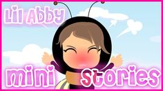 Subscribe for more weekly adventures! - https://www.youtube.com/channel/UCFth... We are so excited to introduce a new series to you guys. LiL Abby Mini Stories are fun original kids rhymes and kids poems over original animations that is sure to keep your child's attention.  Focusing on Children's Manners and Children Education.  Lyrics: Abby is a bumblebee Who doesn't like to wait And if she doesn't get her way She fumes and fills with hate.   One day at the honey shop Abby stands in line…