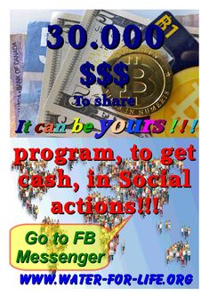 Program, to get cash, in Social actions! Messenger yours. Own Goal, North Africa, How To Get, Water, Life, Gripe Water