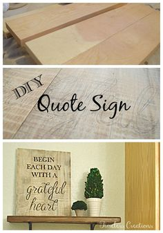 DIY Quote Sign. Make your favorite quote into a DIY wooden sign. #woodensign, #diywoodenplaque