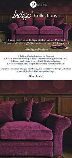 #Win £500 towards your 'Indigo Collection' or one of five Lazy Calf leather doorstops! Create a board using one of our Collection Images and at least 5 other images from indigofurniture.co.uk #indigocollections #pintowin #competition Indigo Furniture, Create A Board, Calf Leather, Lazy, Competition, Collections, Facebook, Group