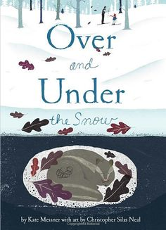 Over and Under the Snow ~ Winter art