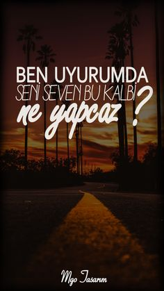 Ben Uyurumda Seni Seven Bu Kalbi Ne Yapcaz ? Flirty Funny, Love Promise, Romantic Texts, Motivation Wall, Cute Cartoon Wallpapers, Real Friends, Real Love, Galaxy Wallpaper, Animals Beautiful