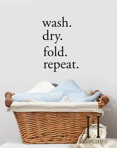 Etsy listing at https://www.etsy.com/listing/130541083/19x13-wash-dry-fold-repeat-laundry-decor