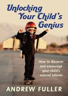All children have greater capacity and inner genius than either we or they realizethis book tells how to unlock that potential Children are born bright, curious, and inquisitive. All too often in middle childhood, the initial fires of genius that burned so brightly falter, and there is a risk that they will be snuffed out. If this happens, children fear trying new things and worry about making mistakes.